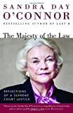 The Majesty of the Law: Reflections of a Supreme Court Justice by Sandra Day O'Connor(2004-04-13) 画像