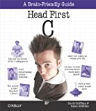 Head First C: A Brain-Friendly Guide (English Edition)