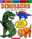 My First Jumbo Book of Dinosaurs: With Sturdy Lift-Up Flaps, Touch-And-Feels, Movable Parts, and Pop-Ups, Too (My First Jumbo Book Of...)