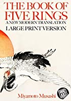 The Book of Five Rings: A New Modern Translation in Large Print (Artimorean's Book of Five Rings)