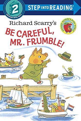 Richard Scarry's Be Careful, M...