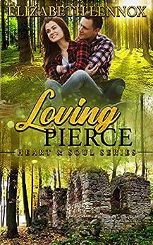 Loving Pierce (Heart & Soul Book 4) by [Lennox, Elizabeth]
