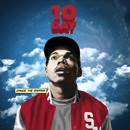 Chance The Rapper 10 Day Mixtape