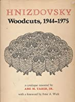 Hnizdovsky Woodcuts: A Catalogue Raissone