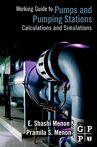 Download Working Guide to Pump and Pumping Stations: Calculations and Simulations 1856178285