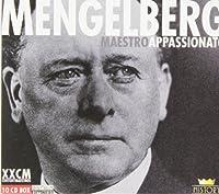 Mengelberg: Maestro Appassionato