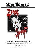 Zombie SpooF Movie Showcase from Christian Ackerman's Old School Movie Vault by Nick Hadley Chad Ackerman Matt Unwin Trevor Graciano