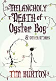 The Melancholy Death of Oyster Boy Christmas Edition