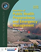 Essentials of Public Health Preparedness and Emergency Management (Essential Public Health)