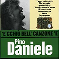 E Cchiu Bell Canzone E Pino Daniele