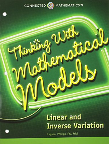 Download Connected Mathematics 3 Student Edition Grade 8: Thinking with Mathematical Models: Linear and Inverse Variation Copyright 2014 0133274527