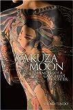 (普及版) 英文版 極道な月 - Yakuza Moon: Memoirs of a Gangster's Daughter
