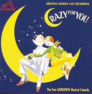 Crazy For You: Original London Cast Recording