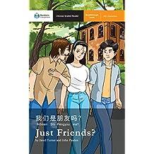 Just Friends?: Mandarin Companion Graded Readers Breakthrough Level