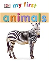 My First Animals (My First Books) by DK(2015-01-19)