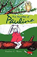 The Parables of Pauline