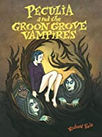 Peculia And The Groon Grove Vampires: Paperback
