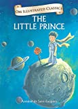 The Little Prince (Om Illustrated Classics)