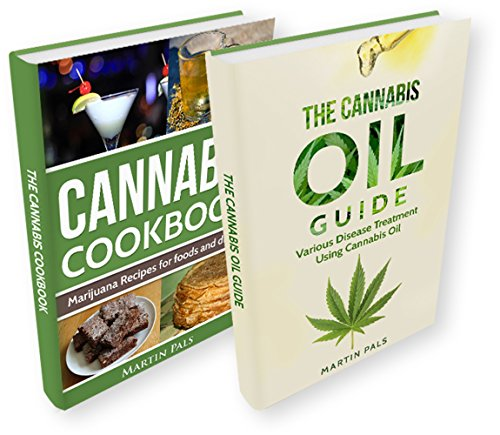 Marijuana: 2 Manuscripts - Cannabis oil & Cannabis Cookbook (Marijuana, cannabis, oil, hemp, cooking) (English Edition)