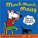 Munch Munch, Maisy