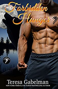Forbidden Hunger (Lee County Wolves Series)  Book #1 by [Gabelman, Teresa]