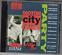 Summer Sizzlers by Motor City Dance Party (1991-07-01)