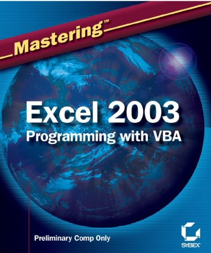 Mastering Excel 2003 Programming with VBA