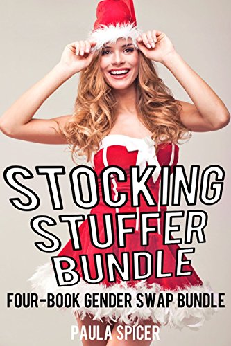 Stocking Stuffer Bundle: Four-Book Gender Swap Bundle (English Edition)