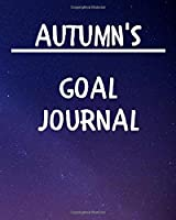 Autumn's Goal Journal: 2020 New Year Planner Goal Journal Gift for Autumn  / Notebook / Diary / Unique Greeting Card Alternative