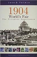 1904 World's Fair: The Filipino Experience