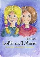 Lotte und Marie: Ein total verrueckter Sommer