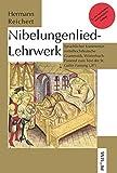 """Nibelungenlied-Lehrwerk: Sprachlicher Kommentar, mittelhochdeutsche Grammatik, Woerterbuch. Passend zum Text der St. Galler Fassung (""""B"""")"""