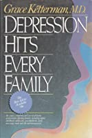 Depression Hits Every Family