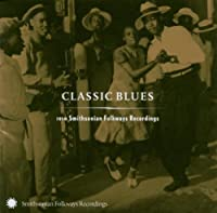 Classic Blues from Smithsonian Folkways Recordings