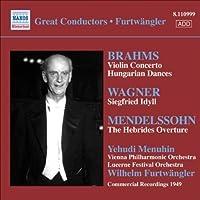 Furtwangler Edition, Vol. 6: Brahms: Violin Concerto ; Hungarian Dances / Wagner / Mendelssohn by Menuhin (2007-10-25)