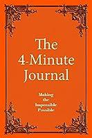 The 4-Minute Journal - Dated Orange: Jan - Dec, Medium Ruled, 6 X 9, Soft Cover