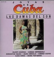 Joyas De Cuba: Las Damas Del Son (1993-05-03)