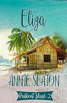 Eliza (Pentecost Island Book 2) by [Seaton, Annie]