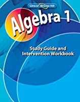 Algebra 1, Study Guide and Intervention Workbook (MERRILL ALGEBRA 1)