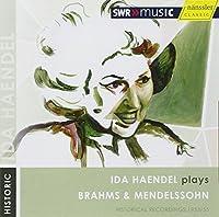 Plays Brahms & Mendelssohn by BRAHMS / MENDELSSOHN-BARTHOLDY (2009-06-09)
