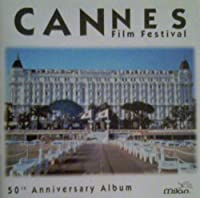 Cannes 50th Anniversary