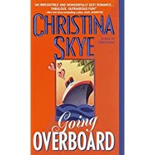 Going Overboard (SEAL and Code Name Book 2)