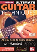 Ultimate Guitar Techniques: Two-Handed Tapping [DVD] [Import]