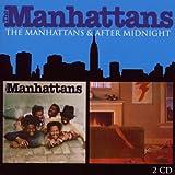 Manhattans / After Midnight