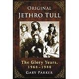 Original Jethro Tull: The Glory Years, 1968–1980