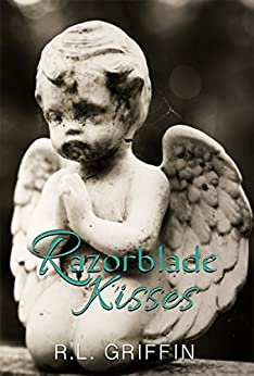 Razorblade Kisses by [Griffin, R.L.]