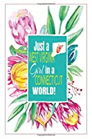 Just a West Virginia Girl in a Connecticut World: Self-Discovery Diary Journal With Prompts and Reflections for Transplanted West Virginian