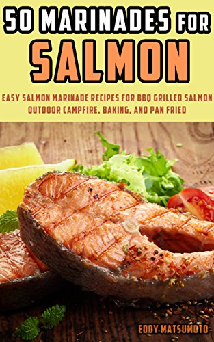 50 Marinades for Salmon: Easy ...