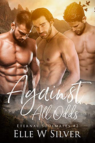 Against All Odds (Eternal Soulmates Series Book 2) (English Edition)