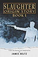 Slaughter: Origin Story (DJ Slaughter)